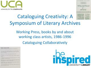 Cataloguing Creativity: A Symposium of Literary Archives