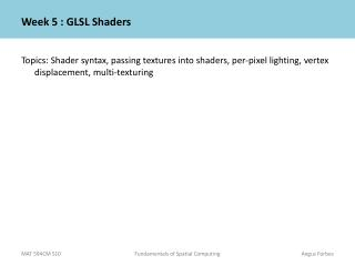PPT - Week 5 : GLSL Shaders PowerPoint Presentation - ID:6323673