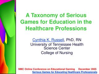 A Taxonomy of Serious Games for Education in the Healthcare Professions