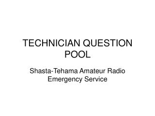 TECHNICIAN QUESTION POOL