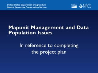 Mapunit Management and Data Population Issues