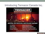 Introducing Tennacor Canada Inc.