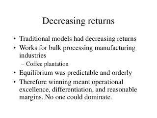 Decreasing returns