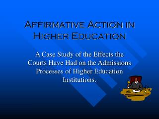 Affirmative Action in Higher Education
