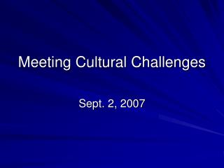 Meeting Cultural Challenges