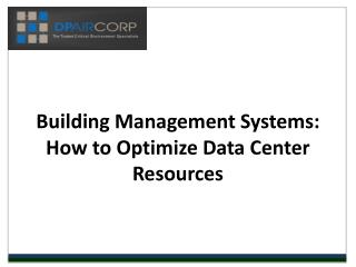 Building Management Systems: How to Optimize Data Center Res