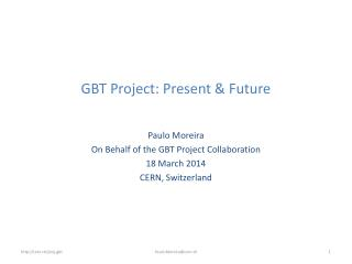 GBT Project: Present & Future