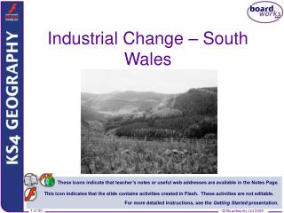 Industrial Change   South Wales