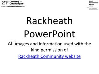 Rackheath: the proposal The proposed site for Rackheath eco-community is in Broadland District.