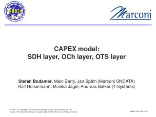 CAPEX model: SDH layer, OCh layer, OTS layer