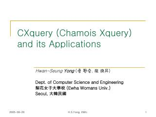 CXquery (Chamois Xquery) and its Applications