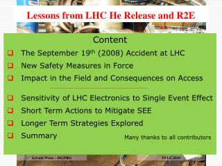 Lessons from  LHC He Release and R2E