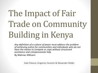 The  Impact  of  Fair  T rade on  C ommunity  B uilding  in Kenya