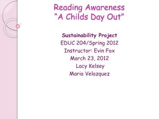 "Reading Awareness ""A Childs Day Out"""