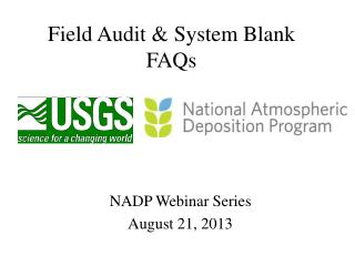 Field Audit & System Blank FAQs