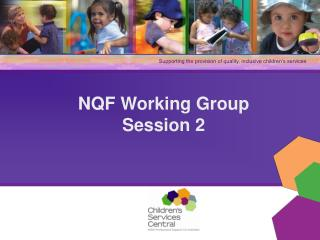 NQF Working Group  Session 2