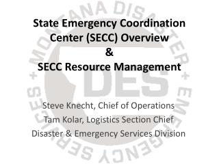 State Emergency Coordination Center (SECC) Overview &  SECC Resource Management