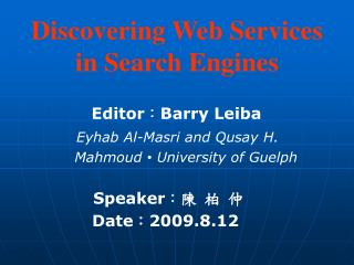 Discovering Web Services in Search Engines