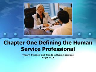 Chapter One Defining the Human Service Professional