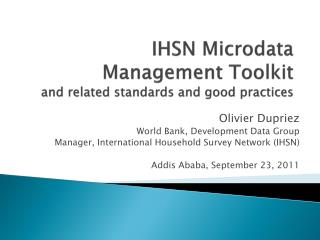 IHSN Microdata Management Toolkit  and related standards and good practices