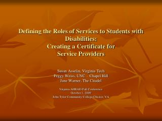 Defining the Roles of Services to Students with Disabilities:  Creating a Certificate for  Service Providers