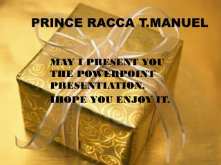 PRINCE RACCA T.MANUEL