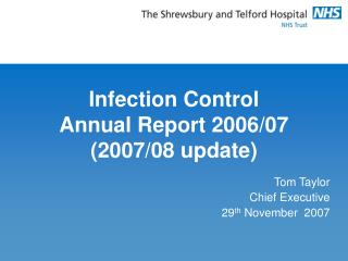 Infection Control  Annual Report 2006/07 (2007/08 update)