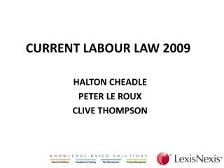 CURRENT LABOUR LAW 2009