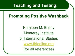 Teaching and Testing: