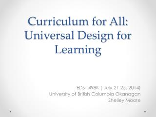 Curriculum for All: Universal Design for Learning