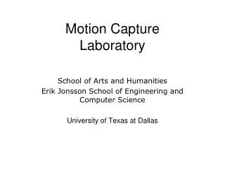 Motion Capture  Laboratory