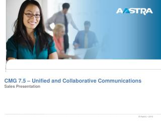 CMG 7.5 – Unified and Collaborative Communications Sales Presentation