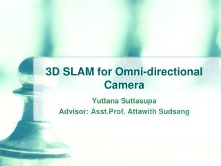 3D SLAM for Omni-directional Camera
