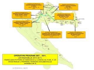 OPERATIVNI PROGRAM  20 07 . - 201 1 . (ZA RAZDOBLJE 2010-2011 )