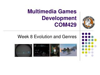Multimedia Games Development   COM429