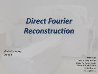 Direct Fourier Reconstruction