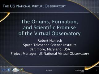 The Origins, Formation, and Scientific Promise of the Virtual Observatory