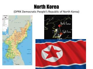 North Korea  (DPRK Democratic People's Republic of North Korea)