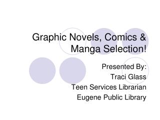 Graphic Novels, Comics & Manga Selection!