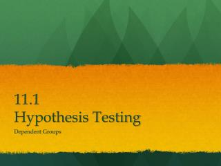 11.1 Hypothesis Testing