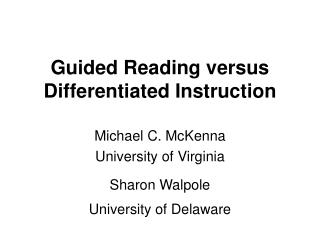 Guided Reading versus Differentiated Instruction