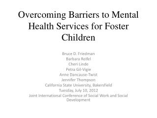 Overcoming Barriers to Mental Health Services for Foster Children