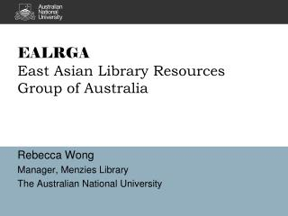 EALRGA East Asian Library Resources Group of Australia