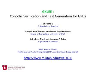 GKLEE : Concolic  Verification and Test Generation for  GPUs