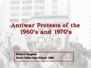 Antiwar Protests of the 1960's and 1970's