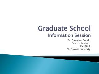 Graduate School  Information Session