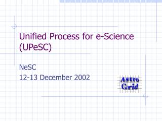 Unified Process for e-Science (UPeSC)