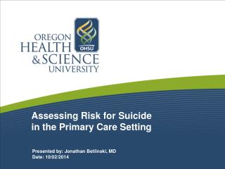 Assessing Risk for Suicide in the Primary Care Setting