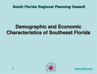 Demographic and Economic Characteristics of Southeast Florida