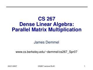 CS 267 Dense Linear Algebra: Parallel Matrix Multiplication